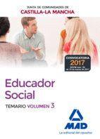 EDUCADORES SOCIALES DE LA JUNTA DE COMUNIDADES DE CASTILLA-LA MANCHA. TEMARIO ESPECÍFICO.VOLUMEN 3