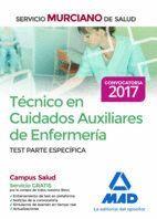 TÉCNICO EN CUIDADOS AUXILIARES DE ENFERMERÍA DEL SERVICIO MURCIANO DE SALUD. TEST PARTE ESPECÍFICA