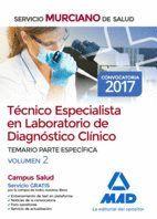 TÉCNICO ESPECIALISTA EN LABORATORIO DE DIAGNÓSTICO CLÍNICO DEL SERVICIO MURCIANO DE SALUD. TEMARIO PARTE ESPECÍFICA VOLUMEN 2