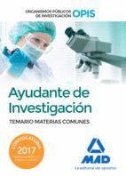 AYUDANTES DE INVESTIGACIÓN DE LOS ORGANISMOS PÚBLICOS DE INVESTIGACIÓN. TEMARIO DE MATERIAS COMUNES
