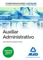 AUXILIARES ADMINISTRATIVOS DE CORPORACIONES LOCALES.SUPUESTOS PRÁCTICOS