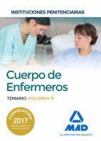 CUERPO DE ENFERMEROS DE INSTITUCIONES PENITENCIARIAS. TEMARIO VOLUMEN 4