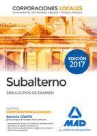 SUBALTERNO CORPORACIONES LOCALES. SIMULACROS DE EXAMEN