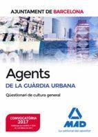 AGENTS DE LA GUÀRDIA URBANA DE L?AJUNTAMENT DE BARCELONA. QÜESTIONARI DE CULTURA GENERAL