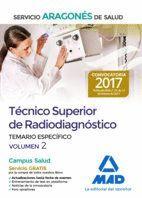 TÉCNICO SUPERIOR DE RADIODIAGNÓSTICO DEL SERVICIO ARAGONÉS DE SALUD. TEMARIO PARTE ESPECÍFICA VOLUMEN 2
