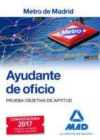 AYUDANTE DE OFICIO DEL METRO DE MADRID. PRUEBA OBJETIVA DE APTITUD
