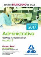 ADMINISTRATIVO DEL SERVICIO MURCIANO DE SALUD. TEMARIO PARTE ESPECÍFICA VOLUMEN 3