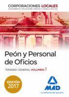 PEONES Y PERSONAL DE OFICIOS DE CORPORACIONES LOCALES. TEMARIO GENERAL VOLUMEN 1