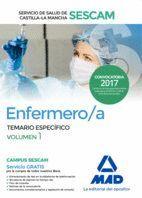 ENFERMERO/A DEL SERVICIO DE SALUD DE CASTILLA-LA MANCHA (SESCAM). TEMARIO ESPECÍFICO VOLUMEN 1