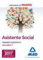 ASISTENTES SOCIALES DE LA COMUNIDAD DE MADRID TEMARIO ESPECIFICO VOLUMEN 1