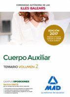 CUERPO AUXILIAR DE LA COMUNIDAD AUTÓNOMA DE LAS ILLES BALEARS. TEMARIO VOLUMEN 2
