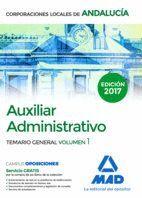 AUXILIAR ADMINISTRATIVO DE CORPORACIONES LOCALES DE ANDALUCÍA. TEMARIO GENERAL VOLUMEN 1