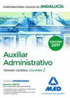 AUXILIAR ADMINISTRATIVO DE CORPORACIONES LOCALES DE ANDALUCÍA. TEMARIO GENERAL VOLUMEN 2