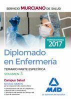 DIPLOMADO EN ENFERMERÍA DEL SERVICIO MURCIANO DE SALUD. TEMARIO PARTE ESPECÍFICA VOLUMEN 3