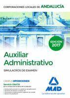 AUXILIAR ADMINISTRATIVO DE CORPORACIONES LOCALES DE ANDALUCÍA. SIMULACROS DE EXAMEN