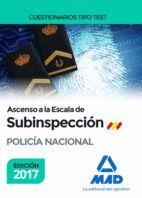 ASCENSO A LA ESCALA DE SUBINSPECCIÓN DE LA POLICÍA NACIONAL. CUESTIONARIOS TIPO TEST