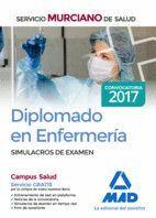 DIPLOMADO EN ENFERMERÍA DEL SERVICIO MURCIANO DE SALUD. SIMULACROS DE EXAMEN