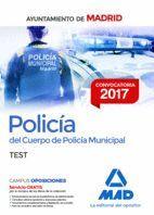 POLICÍA DEL CUERPO DE POLICÍA MUNICIPAL DEL AYUNTAMIENTO DE MADRID. TEST