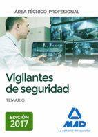 VIGILANTES DE SEGURIDAD, ÁREA TÉCNICO-PROFESIONAL TEMARIO