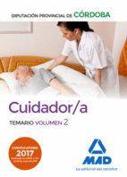 CUIDADOR/A DE LA DIPUTACIÓN PROVINCIAL DE CÓRDOBA. TEMARIO VOLUMEN 2