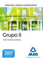 PERSONAL LABORAL DE MINISTERIOS GRUPO II. TEST PARTE COMÚN