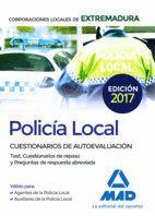 POLICÍA LOCAL DE EXTREMADURA. CUESTIONARIOS DE AUTOEVALUACIÓN