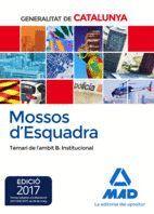 MOSSOS D`ESQUADRA. TEMARI DE L´ÀMBIT B: INSTITUCIONAL
