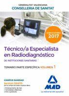 TÉCNICO/A ESPECIALISTA EN RADIODIAGNÓSTICO DE INSTITUCIONES SANITARIAS DE LA CONSELLERIA DE SANITAT DE LA GENERALITAT VALENCIANA. TEMARIO ESPECÍFICO V