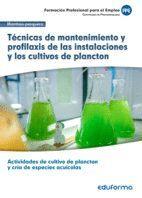 TÉCNICAS DE MANTENIMIENTO Y PROFILAXIS DE LAS INSTALACIONES Y LOS CULTIVOS DE PLANCTON