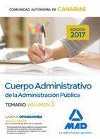 CUERPO ADMINISTRATIVO DE LA ADMINISTRACIÓN PÚBLICA DE LA COMUNIDAD AUTÓNOMA DE CANARIAS. TEMARIO VOLUMEN 3