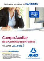 CUERPO AUXILIAR DE LA ADMINISTRACIÓN PÚBLICA DE LA COMUNIDAD AUTÓNOMA DE CANARIAS. TEMARIO VOLUMEN 2