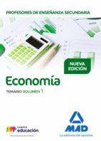 PROFESORES DE ENSEÑANZA SECUNDARIA ECONOMÍA TEMARIO VOLUMEN 1