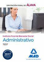 ADMINISTRATIVO DEL INSTITUTO FORAL DE BIENESTAR SOCIAL DE LA DIPUTACIÓN FORAL DE ÁLAVA. TEST
