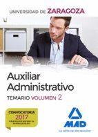 AUXILIAR ADMINISTRATIVO DE LA UNIVERSIDAD DE ZARAGOZA. TEMARIO VOLUMEN 2