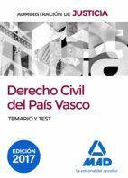 DERECHO CIVIL DEL PAÍS VASCO PARA OPOSICIONES JUSTICIA. TEMARIO Y TEST