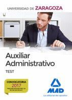 AUXILIARES ADMINISTRATIVOS DE LA UNIVERSIDAD DE ZARAGOZA. TEST