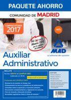 PAQUETE AHORRO AUXILIAR ADMINISTRATIVO DE LA COMUNIDAD DE MADRID. AHORRO DE 73 € (INCLUYE TEMARIOS 1 Y 2; TEST; SIMULACROS DE EXAMEN; SUPUESTOS PRÁCTI