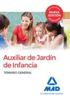 AUXILIAR DE JARDÍN DE INFANCIA. TEMARIO GENERAL
