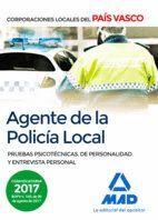 AGENTE DE LA POLICÍA LOCAL DEL PAÍS VASCO. PRUEBAS PSICOTÉCNICAS, DE PERSONALIDAD Y ENTREVISTA PERSONAL