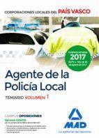 AGENTE DE LA POLICÍA LOCAL DEL PAÍS VASCO. TEMARIO VOLUMEN 1