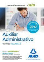 AUXILIAR ADMINISTRATIVO DE LA DIPUTACIÓN PROVINCIAL DE JAÉN. TEMARIO VOLUMEN 2