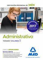 ADMINISTRATIVOS DE LA DIPUTACIÓN PROVINCIAL DE JAÉN. TEMARIO VOLUMEN 3