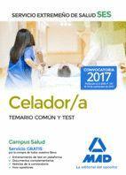 CELADOR DEL SERVICIO EXTREMEÑO DE SALUD (SES). TEMARIO COMÚN Y TEST