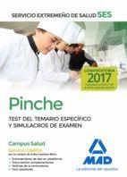 PINCHE DEL SERVICIO EXTREMEÑO DE SALUD (SES). TEST DE MATERIAS ESPECÍFICAS Y SIMULACROS DE EXAMEN
