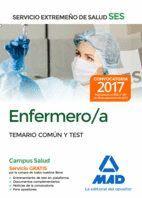 ENFERMERO/A DEL SERVICIO EXTREMEÑO DE SALUD (SES). TEMARIO COMÚN Y TEST