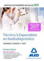 TÉCNICO/A ESPECIALISTA EN RADIODIAGNÓSTICO DEL SERVICIO EXTREMEÑO DE SALUD (SES). TEMARIO COMÚN Y TEST