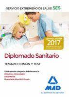 DIPLOMADO SANITARIO DEL SERVICIO EXTREMEÑO DE SALUD (SES). TEMARIO COMÚN Y TEST