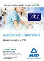 AUXILIAR DE ENFERMERÍA DEL SERVICIO EXTREMEÑO DE SALUD (SES). TEMARIO COMÚN Y TEST