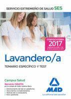 LAVANDERO/A DEL SERVICIO EXTREMEÑO DE SALUD (SES). TEMARIO ESPECÍFICO Y TEST