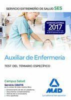 AUXILIAR DE ENFERMERÍA DEL SERVICIO EXTREMEÑO DE SALUD (SES). TEST PARTE ESPECÍFICA